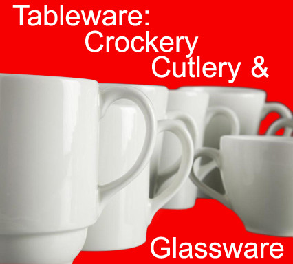 Tableware: Crockery, Cutlery & Glassware